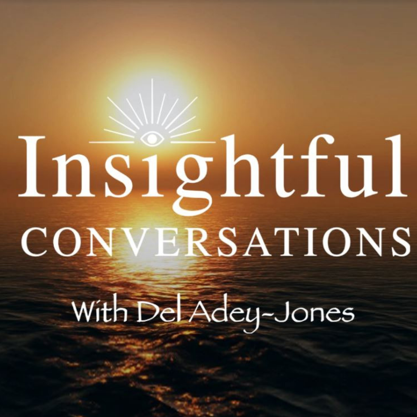 Insightful Converstaions with Del-Adey Jones