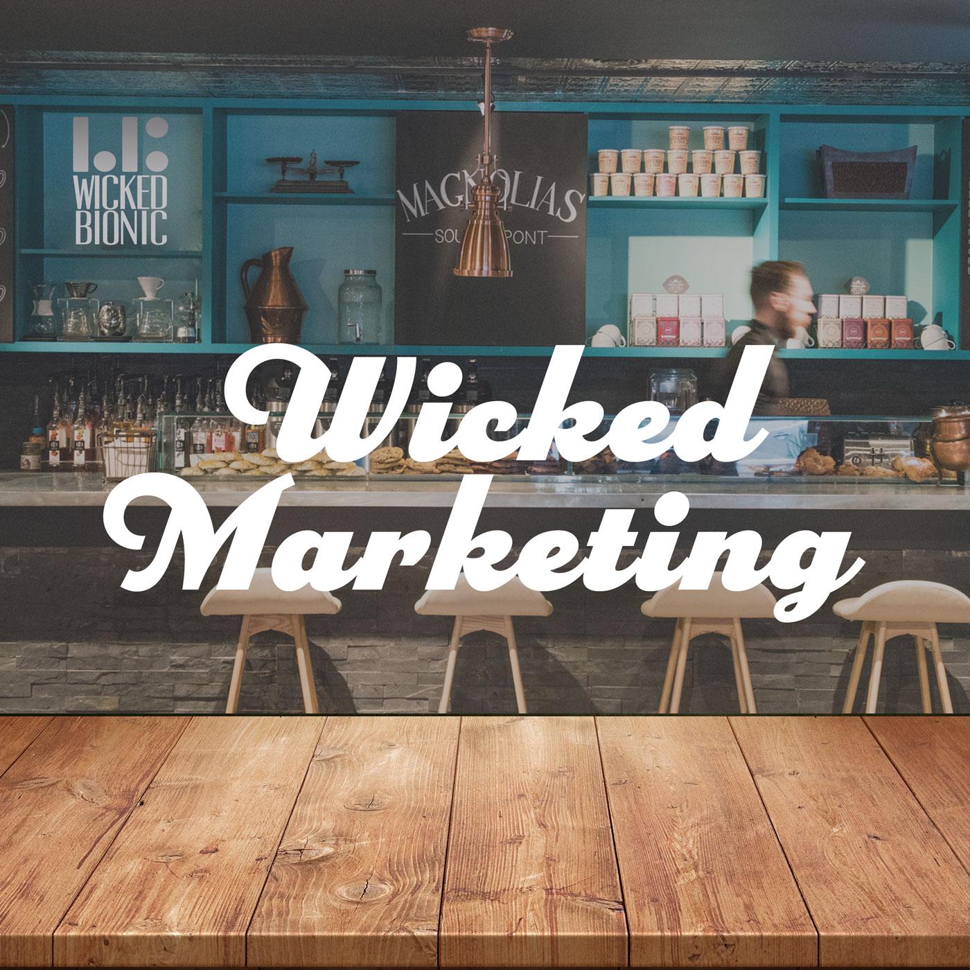 Wicked Marketing