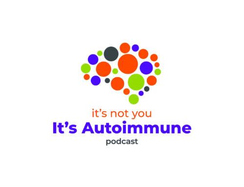 It's Not You It's Autoimmune